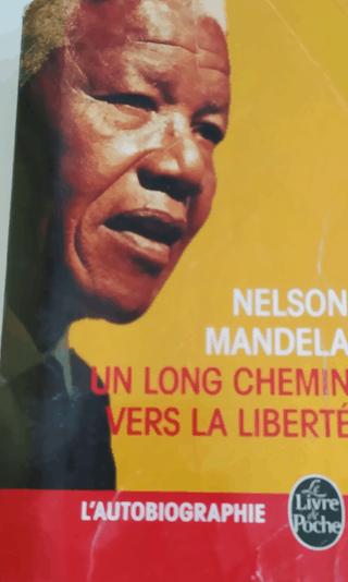 Autobiographie Nelson Mandela - Un long chemin vers la liberté